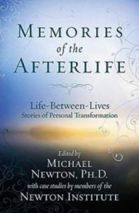 Memories of the afterlife - Michael Newton